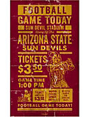 Arizona State University Gameday Ticket Wood Sign