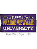Prairie View A & M University 22''x11'' Welcome Wood Sign