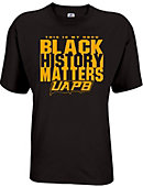 University of Arkansas at Pine Bluff My HBCU Black History Matters T-Shirt
