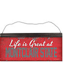 Montclair State University Life Better Tin Sign