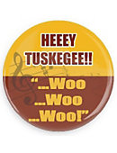 Tuskegee University 'Hey Tuskagee' Button