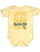 Baylor University I Might Be Little But I'm a Huge Fan' Infant Bodysuit