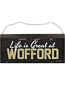 Wofford College Life Better Tin Sign