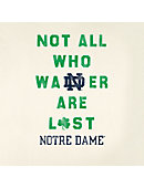 University of Notre Dame Not All Who Wander Are Lost T-Shirt