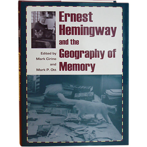 Product: Ernest Hemingway and the Geography of Memory