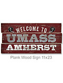 University of Massachusetts - Amherst 22''x11'' Welcome Wood Sign