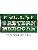 Eastern Michigan University 22''x11'' Welcome Wood Sign