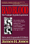 BAD BLOOD:TUSKEGEE SYPHILIS EX