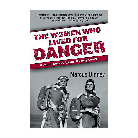 ISBN: 9780060540883, Title: WOMEN WHO LIVED FOR DANGER: BE