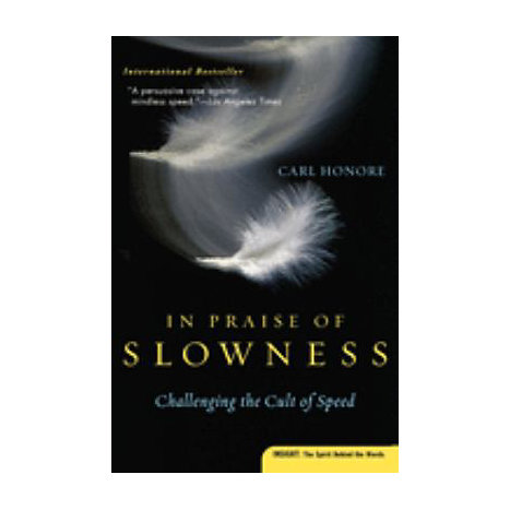 ISBN: 9780060750510, Title: IN PRAISE OF SLOWNESS