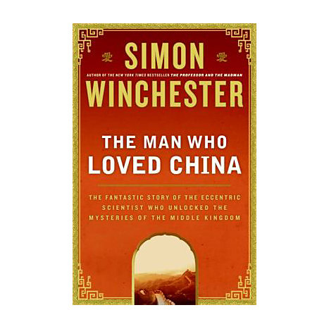 ISBN: 9780060884598, Title: MAN WHO LOVED CHINA, THE