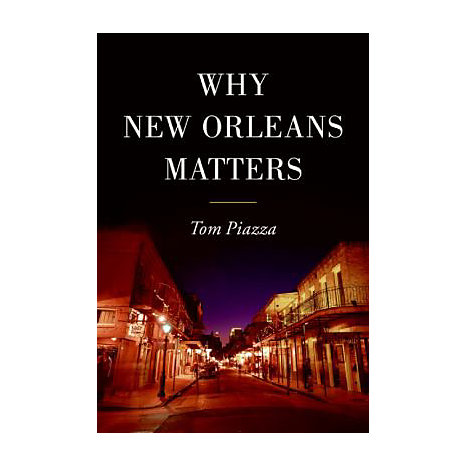 ISBN: 9780061124839, Title: WHY NEW ORLEANS MATTERS