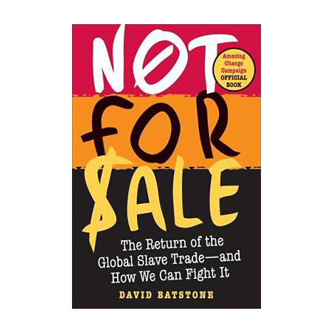 ISBN: 9780061206719, Title: Not for Sale: The Return of the Global Slave Trade--And How We Can Fight It