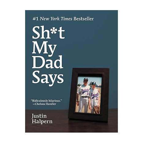 ISBN: 9780061992704, Title: SH*T MY DAD SAYS