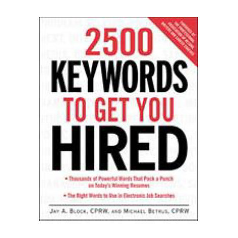 ISBN: 9780071406734, Title: 2500 KEYWORDS TO GET YOU HIRED