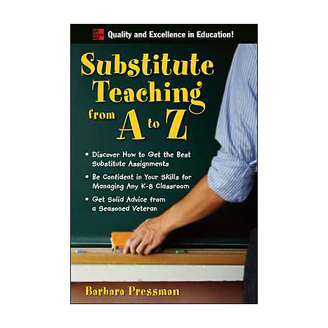 ISBN: 9780071496322, Title: Substitute Teaching from A to Z