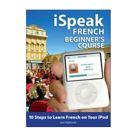 ISBN: 9780071546300, Title: ISPEAK FRENCH COURSE FOR BEGIN