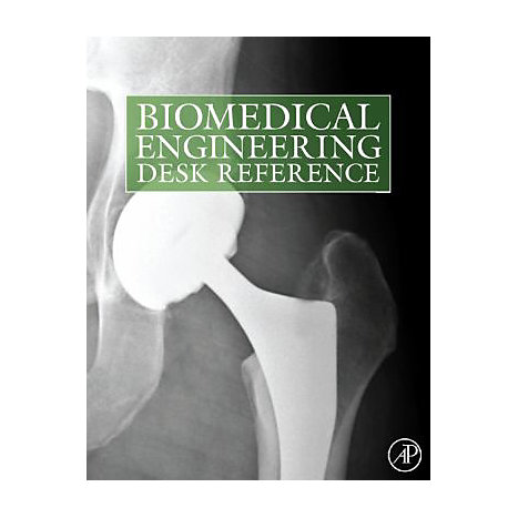 ISBN: 9780123746467, Title: Biomedical Engineering Desk Reference