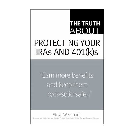 ISBN: 9780132333849, Title: The Truth about Protecting Your IRAs and 401(K)s