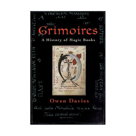 ISBN: 9780199204519, Title: Grimoires: A History of Magic Books
