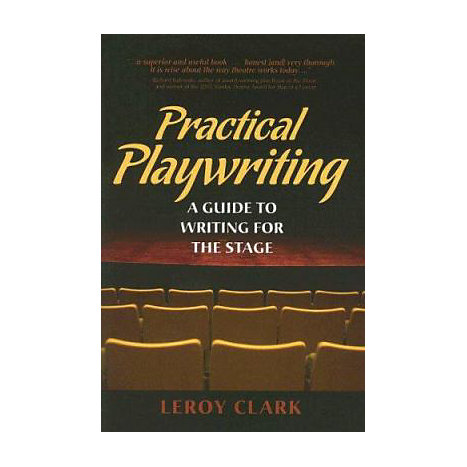 ISBN: 9780205530892, Title: Practical Playwriting: A Guide to Writing for the Stage