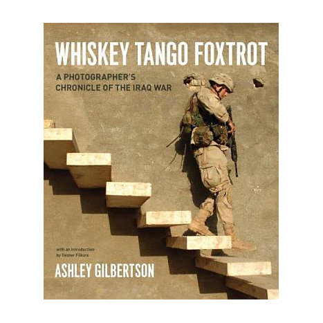 ISBN: 9780226293257, Title: Whiskey Tango Foxtrot: A Photographer's Chronicle of the Iraq War