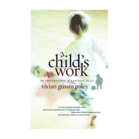 ISBN: 9780226644899, Title: CHILD'S WORK THE IMPORTANCE O