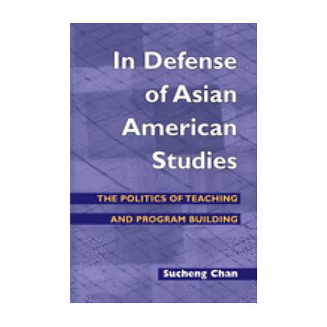 ISBN: 9780252072536, Title: In Defense of Asian American Studies: The Politics of Teaching and Program Building