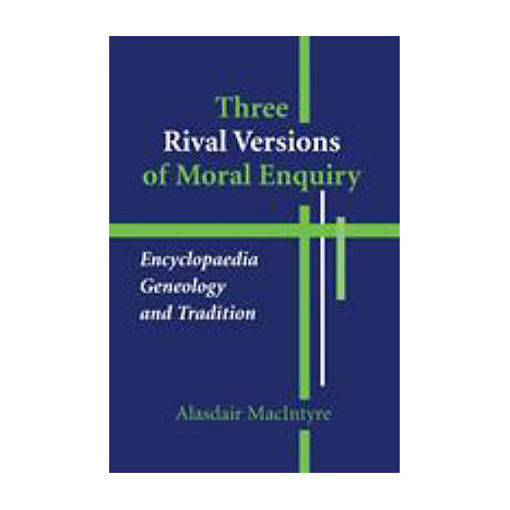 ISBN: 9780268018771, Title: THREE RIVAL VERSIONS OF MORAL
