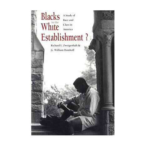 ISBN: 9780300054330, Title: Blacks in the White Establishment?: A Study of Race and Class in America