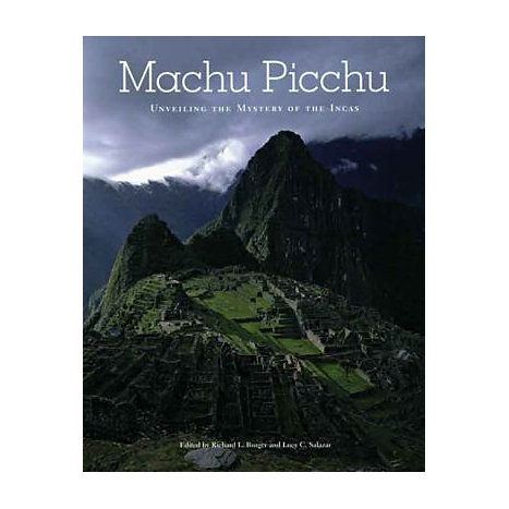 ISBN: 9780300136456, Title: Machu Picchu: Unveiling the Mystery of the Incas