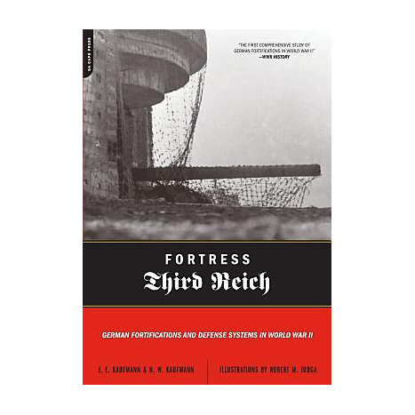 ISBN: 9780306815515, Title: Fortress Third Reich: German Fortifications and Defense Systems in World War II