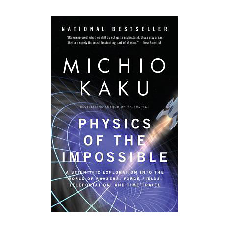 ISBN: 9780307278821, Title: PHYSICS OF THE IMPOSSIBLE