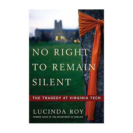 ISBN: 9780307409638, Title: No Right to Remain Silent: The Tragedy at Virginia Tech