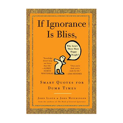 ISBN: 9780307460660, Title: IF IGNORANCE IS BLISS