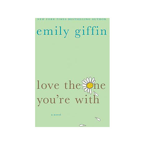 ISBN: 9780312348663, Title: LOVE THE ONE YOU'RE WITH