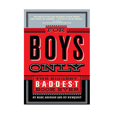 ISBN: 9780312377069, Title: For Boys Only: The Biggest, Baddest Book Ever