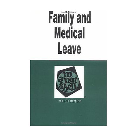 ISBN: 9780314241641, Title: FAMILY MEDICAL LEAVE NS