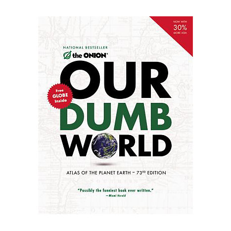 ISBN: 9780316018432, Title: OUR DUMB WORLD ATLAS PLANET EA