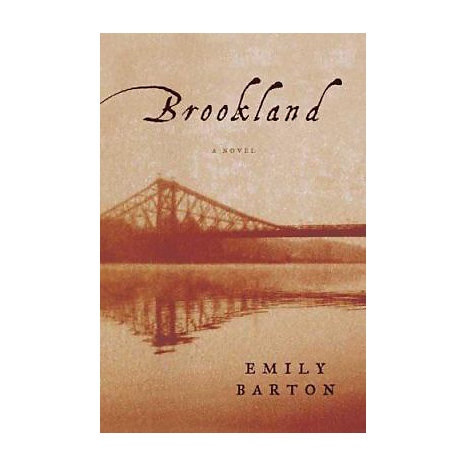 ISBN: 9780374116903, Title: BROOKLAND  A NOVEL