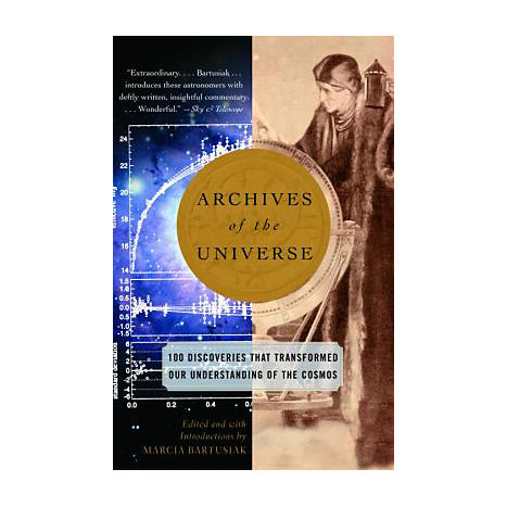 ISBN: 9780375713682, Title: Archives of the Universe: 100 Discoveries That Transformed Our Understanding of the Cosmos