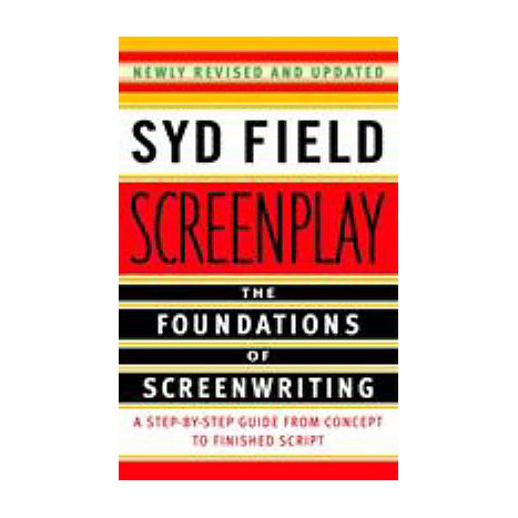 ISBN: 9780385339032, Title: Screenplay: The Foundations of Screenwriting
