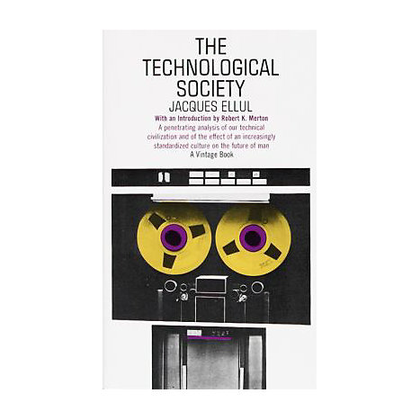 ISBN: 9780394703909, Title: TECHNOLOGICAL SOCIETY