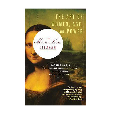 ISBN: 9780446694810, Title: The Mona Lisa Stratagem: The Art of Women, Age, and Power