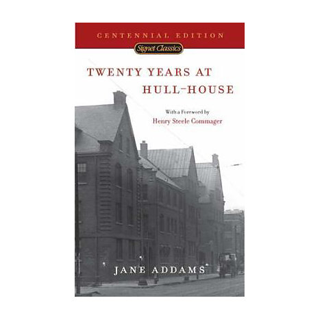 ISBN: 9780451527394, Title: TWENTY YEARS AT HULL-HOUSE: WI