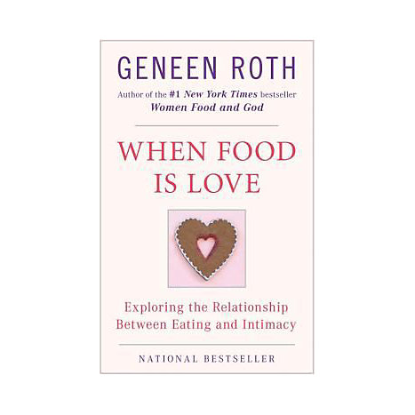 ISBN: 9780452268180, Title: WHEN FOOD IS LOVE: RELATION EA