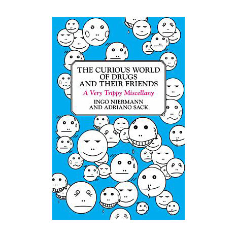 ISBN: 9780452289918, Title: The Curious World of Drugs and Their Friends
