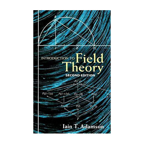 ISBN: 9780486462660, Title: Introduction to Field Theory