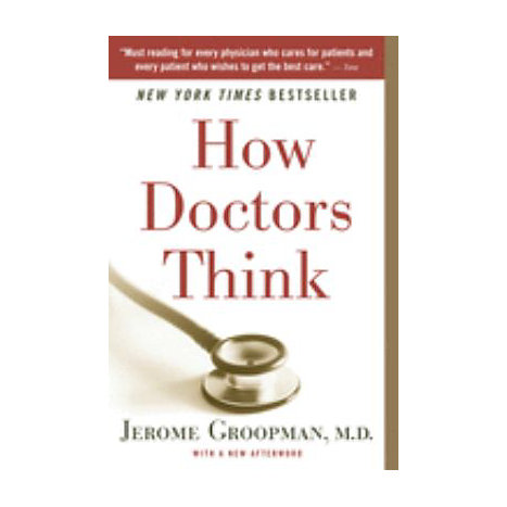 ISBN: 9780547053646, Title: HOW DOCTORS THINK