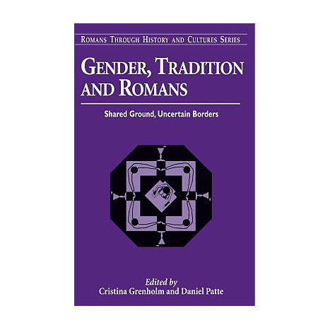 ISBN: 9780567029119, Title: Gender, Tradition, and Romans: Shared Ground, Uncertain Borders
